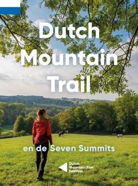 Dutch Mountain Trail (en de Seven Summits)
