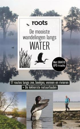 De mooiste wandelingen langs water (ROOTS)