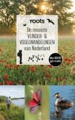 De mooiste Vlinder- en Vogelwandelingen van Nederland (ROOTS)