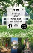 De mooiste landgoedwandelingen van Nederland (ROOTS)